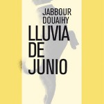 "The Spanish literary magazine Detour reviews Douaihy's ""June rain"""