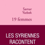 "Le Monde reviews Yazbek's ""19 women"": ""A monument"""